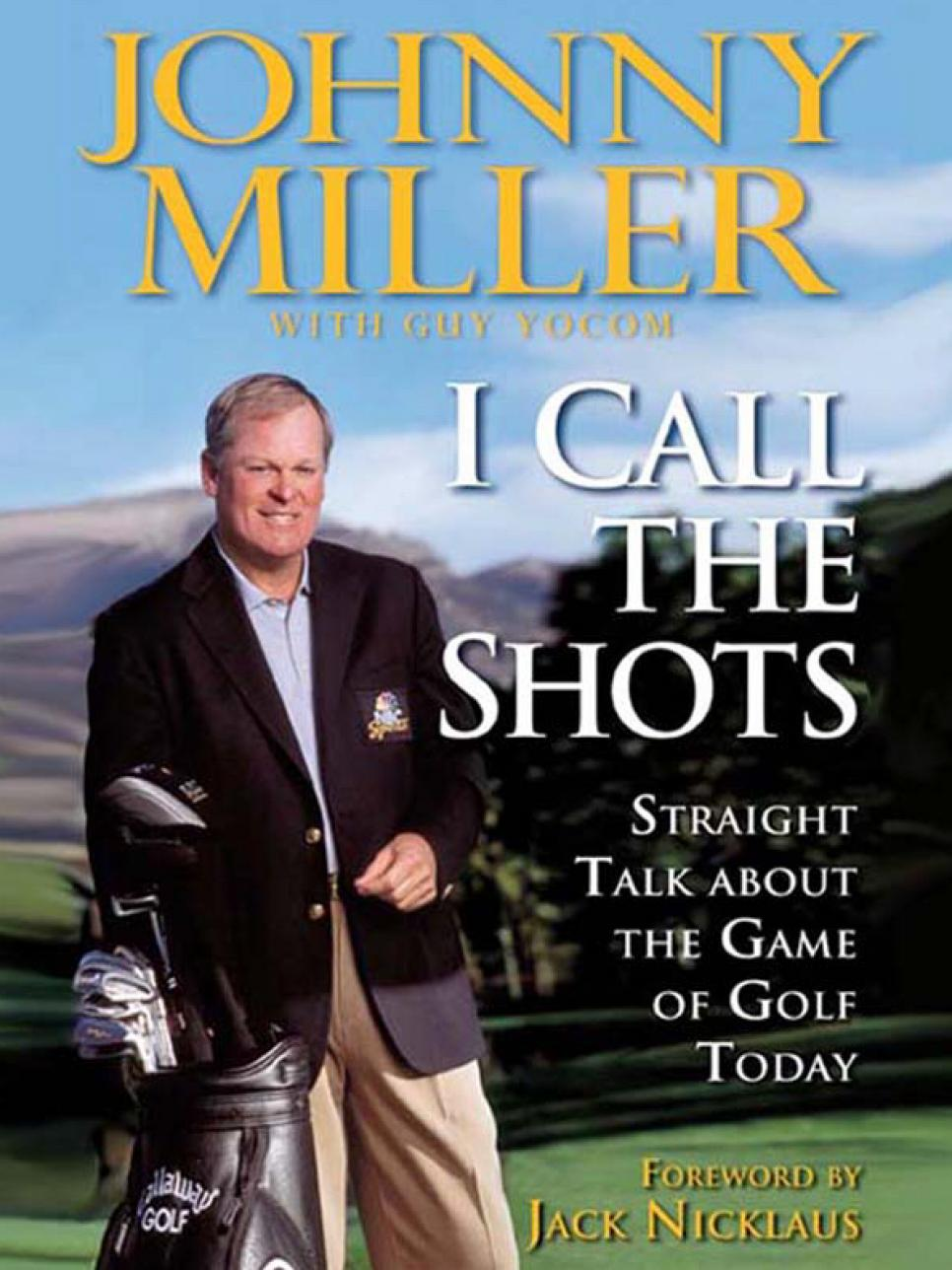 Johnny-Miller-I-Call-the-Shots.jpg
