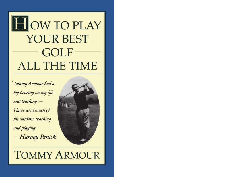 How-to-Play-Your-Best-Golf-All-the-Time-Tommy-Armour.png