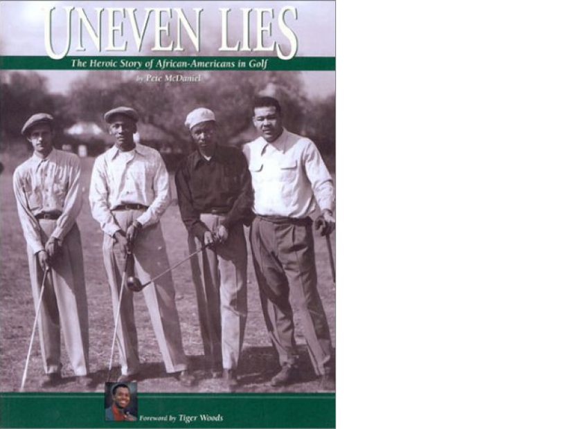Uneven-Lies-The-Heroic-Story-of-African-Americans-in-Golf-Pete-McDaniel.png