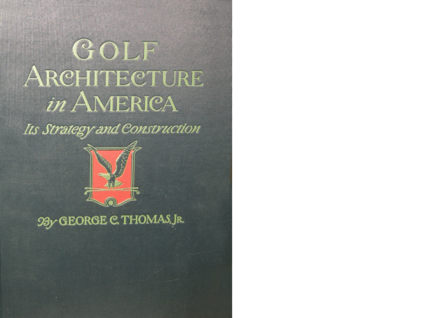 Golf-Architecture-in-America-George-C-Thomas.png