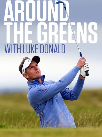 Around the Greens with Luke Donald