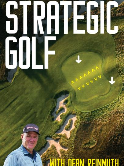 Strategic Golf, with Dean Reinmuth