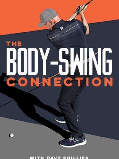 The Body-Swing Connection, with Dave Phillips