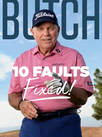 Butch Harmon: 10 Faults Fixed!